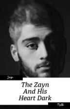 The Zayn And His Heart Dark by marthatommo17