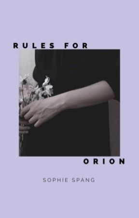 Rules for Orion by sespang