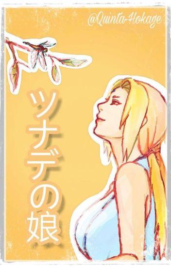 Hija De Tsunade-sama ♡Naruto Y Tu♡