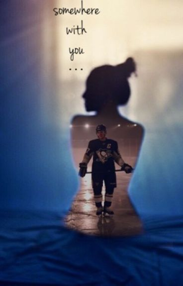 somewhere with you : sidney crosby