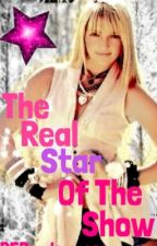 The Real Star Of The Show by R5Randomness