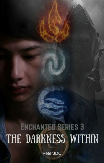 Enchanted Series 3: The Darkness Within (Superpowers/BoyxBoy)