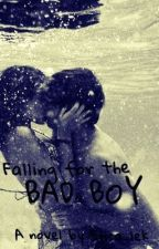 Falling for the Bad Boy (currently being edited) by erica_lek