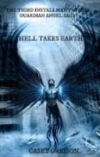 Guradian angel -Hell takes Earth Completed by CasroCSI5