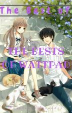 The Best of Wattpad by zjeight