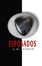 ESPOSADOS (Conectados #3) by SM_Afonso