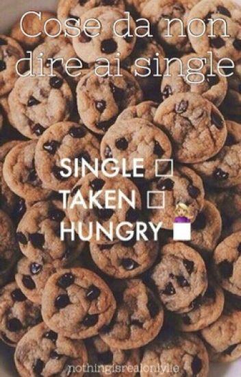 Cose da non dire ai single.