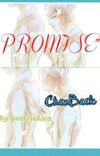 PROMISE(CHANBAEK) by PreciousWilliamLopez
