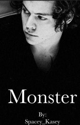 Monster (Harry Styles Fanfiction) - Kasey - Wattpad