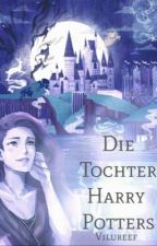 Die Tochter Harry Potters  by Vilureef