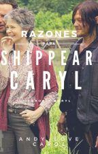 Razones Para Shippear Caryl❤ by Sayanagisa23