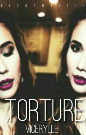 Torture • vicerylle
