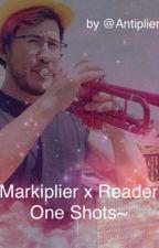 Markiplier x reader one shots~ by Antiplier