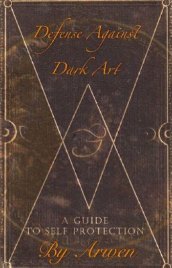 Defense Against Dark Art Arwen Wattpad
