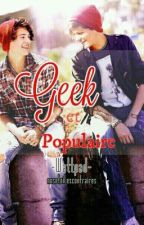 Geek et populaire (Larry Stylinson) by NosEtoilesContraires