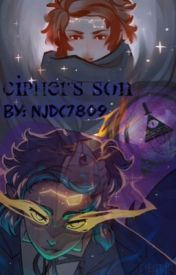 Cipher's Son [fanfic] by NjDc7809