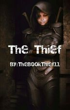 The Thief by TheBookThief11