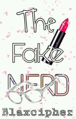 The Fake Nerd  by Blaxcipher