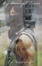 My Damaged Savior (A Daryl Dixon Love Story) [Pre apocalyptic] Wattys 2019 by Chupacabra94