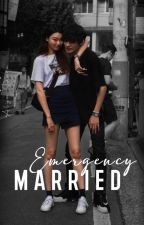 Emergency Married by AlyaDara
