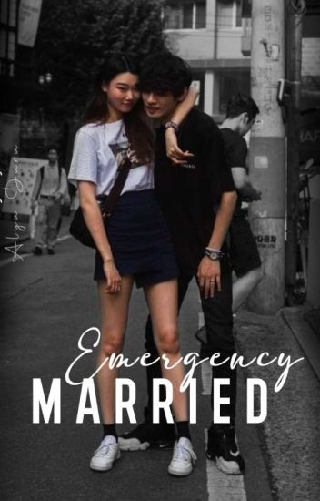 Emergency Married