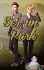 Ser un Park - ChanBaek / BaekYeol by NenitaXu