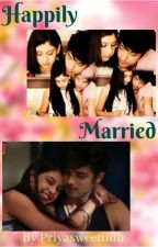 MANAN - Happily Married by priyaswetuuu