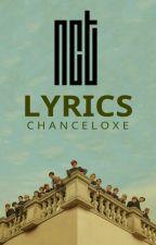NCT Lyrics by ChanceLoxe