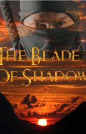 The Blade Of Shadows by a-wuppalapati