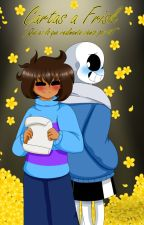 Cartas a Frisk (Sanrisk Yaoi♥) by SweetyGirl90