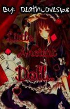 Little Ancient Doll (Hetalia x Ancient Doll!Reader) by DeathLove568