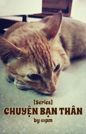Đọc Truyện [Series] CHUYỆN BẠN THÂN - TruyenFun.Com