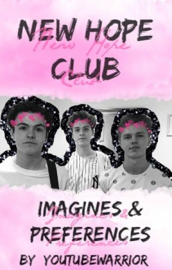 New Hope Club Imagines & Preferences