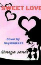 Sweet Love by Shreyajana