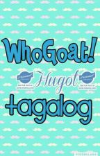 WhoGoat_(Hugot) Tagalog by MarianneLou_12