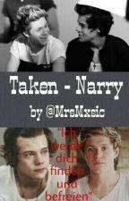 Taken - Narry by MrsMxsic