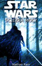 Star Wars: Ścieżka Mocy  by Hateday