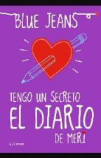 TENGO UN SECRETO; EL DIARIO DE MERI by nihalozali_alba