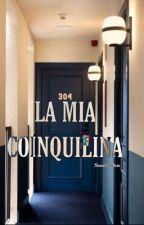 La Mia Coinquilina. by Bisexbaby