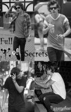 Full Of Secrets by zarrysheart