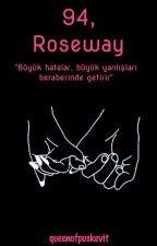 94,Roseway by queenofpuskevit