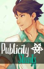 Publicity Stunts (Oikawa × OC) by Cryseo