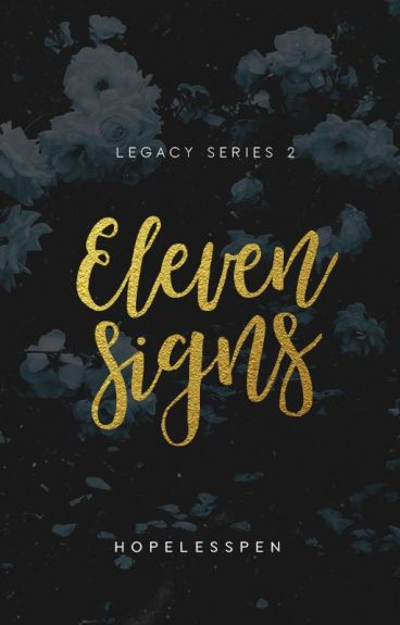Eleven Signs - LEGACY 2