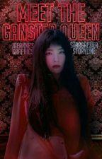 Meet The Gangster Queen by stargaezier