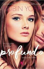 Profundo  by micaellasanttos2