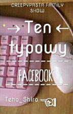 II Ten typowy facebook II Creepypasta II by Teho_Shiro