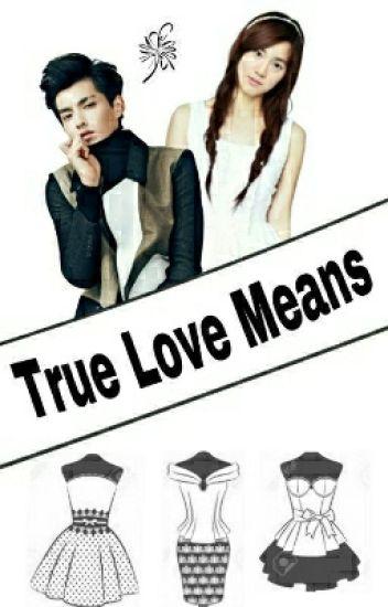 True Love Means ( KrisHo Fanfic )