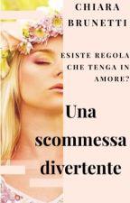 Una Scommessa Divertente  by ChiaraBrunetti3