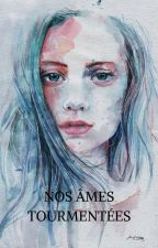 Nos Âmes Tourmentées by blunicorn05