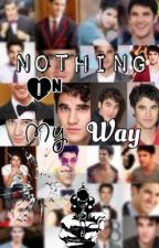 Nothing In My Way ~Darren Criss y Tu~ by AnahiiGp